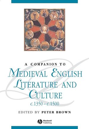 A Companion To Medieval English Literature and Culture c.1350 - c.1500 (1405195525) cover image