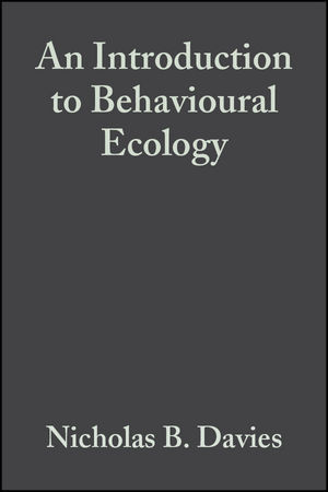 An Introduction to Behavioural Ecology, 3rd Edition