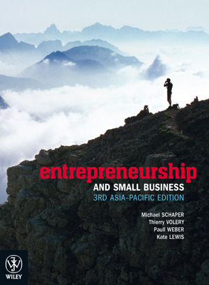 Entrepreneurship and Small Business, 3rd Asia-Pacific Edition