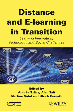 Distance and E-learning in Transition: Learning Innovation, Technology and Social Challenges