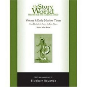 The Story of the World, Volume 3, History for the Classical Child: Early Modern Times: Tests and Answer Key
