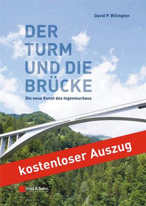 Der Turm und die Brücke: Die neue Kunst des Ingenieurbaus