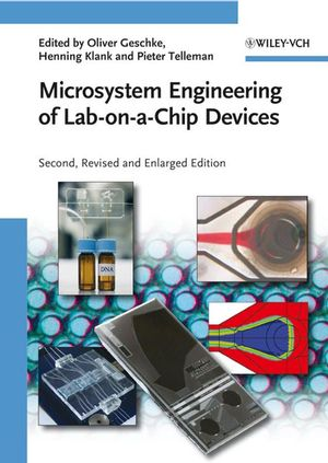 Microsystem Engineering of Lab-on-a-Chip Devices, 2nd Edition, Revised and Enlarged (3527319425) cover image