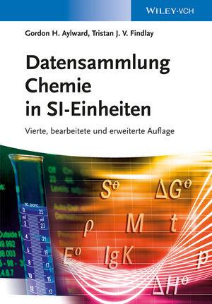Datensammlung Chemie in SI-Einheiten, 4. Auflage