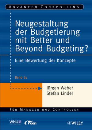 Neugestaltung der Budgetierung mit Better und Beyond Budgeting?