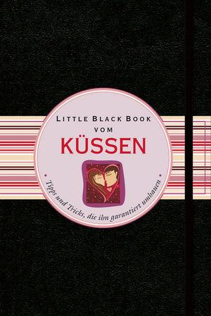 Little Black Book vom Küssen: Tipps und Tricks, die ihn garantiert umhauen