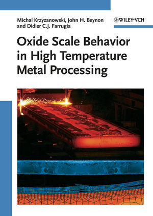 Oxide Scale Behavior in High Temperature Metal Processing (3527630325) cover image