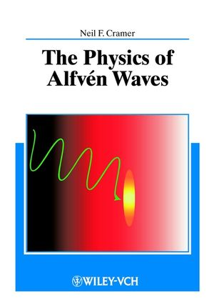 The Physics of Alfvén Waves (3527635025) cover image
