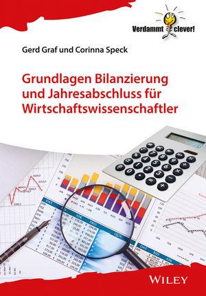 Grundlagen Bilanzierung und Jahresabschluss für Wirtschaftswissenschaftler (3527800425) cover image
