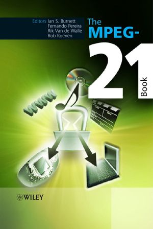 The MPEG-21 Book (0470010126) cover image