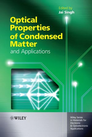 Optical Properties of Condensed Matter and Applications (0470021926) cover image
