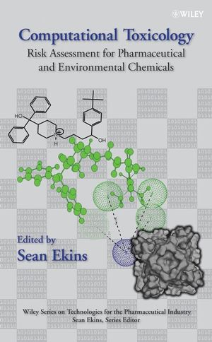 Computational Toxicology: Risk Assessment for Pharmaceutical and Environmental Chemicals (0470049626) cover image