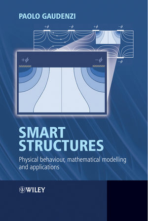 Smart Structures: Physical Behaviour, Mathematical Modelling and Applications (0470059826) cover image