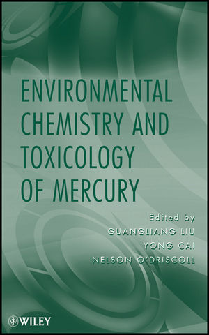 Environmental Chemistry and Toxicology of Mercury (0470578726) cover image