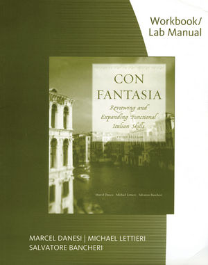 Con Fantasia: Reviewing and Expanding Functional Italian Skills, Workbook / Lab, 3rd Edition (0470605626) cover image