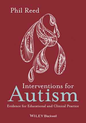 Interventions for Autism: Evidence for Educational and Clinical Practice (0470669926) cover image