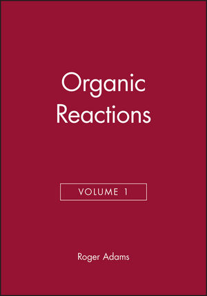 Organic Reactions, Volume 1
