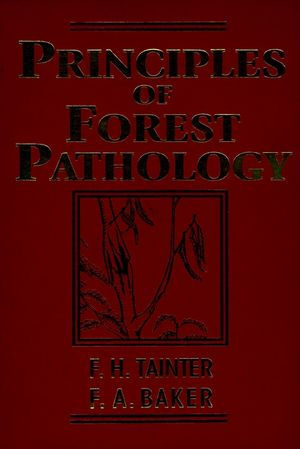 Principles of Forest Pathology