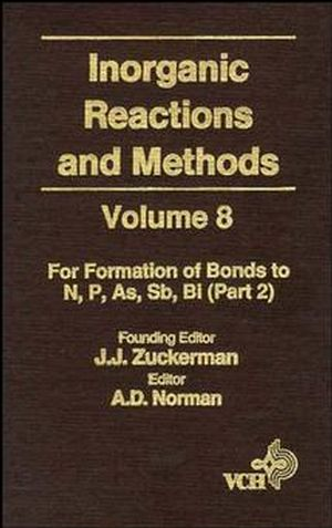 Inorganic Reactions and Methods, Volume 8, The Formation of Bonds to N, P, As, Sb, Bi (Part 2)