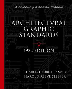 Architectural Graphic Standards for Architects, Engineers, Decorators, Builders and Draftsmen (0471247626) cover image