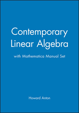 Contemporary Linear Algebra with Mathematica Manual Set