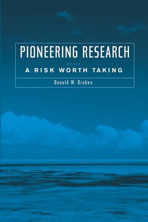 Pioneering Research: A Risk Worth Taking