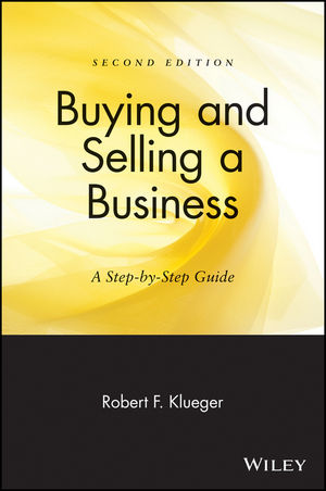 Buying and Selling a Business: A Step-by-Step Guide, 2nd Edition