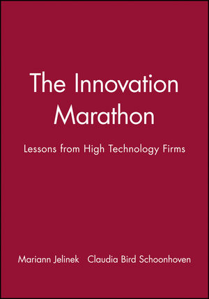 The Innovation Marathon: Lessons from High Technology Firms