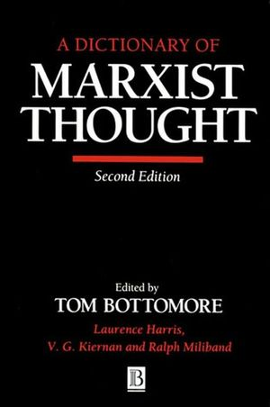 A Dictionary of Marxist Thought, 2nd Edition