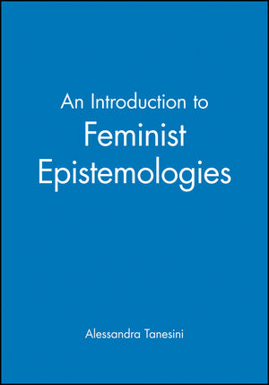 An Introduction to Feminist Epistemologies (0631200126) cover image