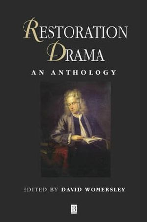 Restoration Drama: An Anthology