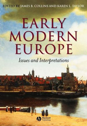Early Modern Europe: Issues and Interpretations (0631228926) cover image