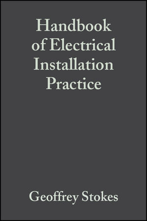 Handbook of Electrical Installation Practice, 4th Edition