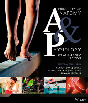 Principles of Anatomy and Physiology, 1st Asia-Pacific Edition