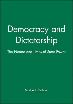 Democracy and Dictatorship: The Nature and Limits of State Power