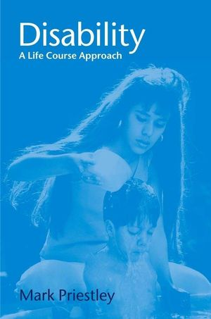 Disability: A Life Course Approach