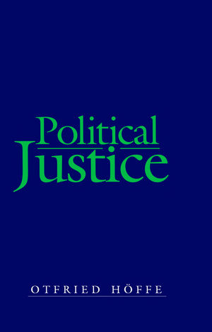 Political Justice: Foundations for a Critical Philosophy of Law and the State (0745634826) cover image