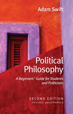 Political Philosophy: A Beginners' Guide for Students and Politicians, 2nd Edition (0745635326) cover image
