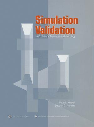 Simulation Validation: A Confidence Assessment Methodology