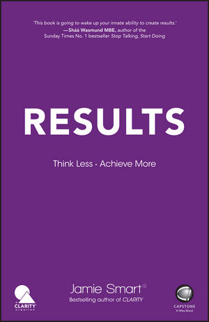 Results: Think Less. Achieve More (0857087126) cover image