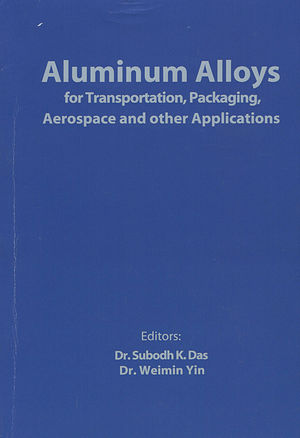 Aluminum Alloys for Transportation, Packaging, Aerospace, and Other Applications (0873396626) cover image