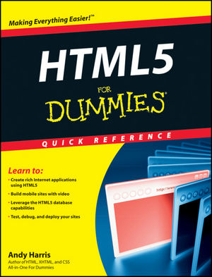 HTML5 For Dummies Quick <span class='search-highlight'>Reference</span>