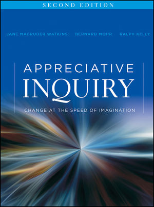 Appreciative Inquiry: Change at the Speed of Imagination, 2nd Edition (1118015126) cover image