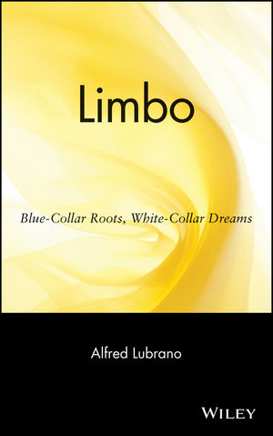 Limbo: Blue-Collar Roots, White-Collar Dreams (1118039726) cover image
