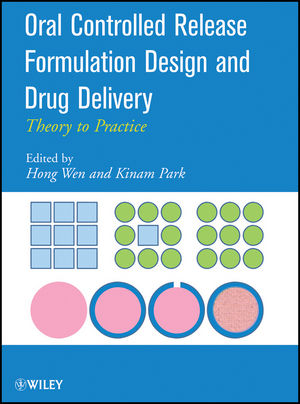 Oral Controlled Release Formulation Design and Drug Delivery: Theory to Practice (1118060326) cover image