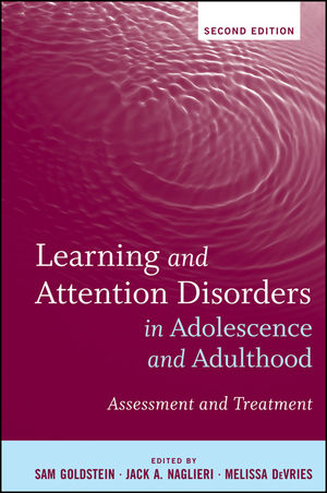 Learning and Attention Disorders in Adolescence and Adulthood: Assessment and Treatment, 2nd Edition (1118061926) cover image