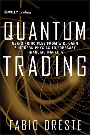 Quantum Trading: Using Principles of Modern Physics to Forecast the Financial Markets (1118093526) cover image