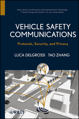 Vehicle Safety Communications: Protocols, Security, and Privacy (1118132726) cover image