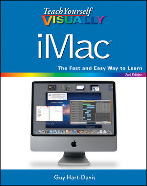 Teach Yourself VISUALLY iMac, 2nd Edition