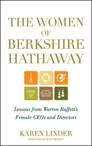 The Women of Berkshire Hathaway: Lessons from Warren Buffett